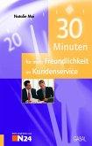 30 Minuten für mehr Freundlichkeit im Kundenservice (eBook, PDF)