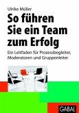 So führen Sie ein Team zum Erfolg (eBook, PDF)