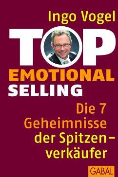 Top Emotional Selling (eBook, PDF) - Vogel, Ingo