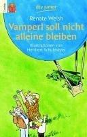 Vamperl soll nicht alleine bleiben (eBook, ePUB) - Welsh, Renate