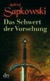 Das Schwert der Vorsehung / The Witcher - Vorgeschichte Bd.2 (eBook, ePUB)