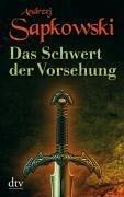Das Schwert der Vorsehung / The Witcher - Vorgeschichte Bd.2 (eBook, ePUB) - Sapkowski, Andrzej