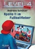 Apollo 11 im Fußballfieber / Level 4 Kids Bd.2 (eBook, ePUB)