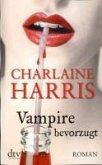 Vampire bevorzugt / Sookie Stackhouse Bd.5 (eBook, ePUB)
