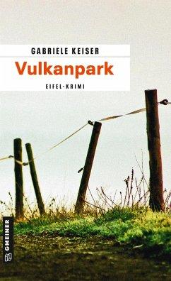 Vulkanpark / Franca Mazzari Bd.4 (eBook, PDF) - Keiser, Gabriele