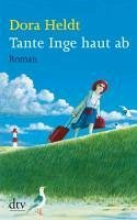 Tante Inge haut ab (eBook, ePUB) - Heldt, Dora