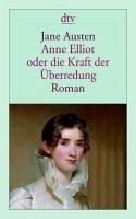 Anne Elliot oder die Kraft der Überredung (eBook, ePUB) - Austen, Jane