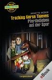 Tracking Horse Thieves - Pferdedieben auf der Spur (eBook, ePUB)