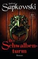 Der Schwalbenturm / The Witcher Bd.4 (eBook, ePUB) - Sapkowski, Andrzej