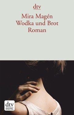 Wodka und Brot (eBook, ePUB) - Magén, Mira