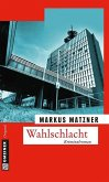 Wahlschlacht (eBook, ePUB)