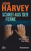 Schrei aus der Ferne / Will Grayson & Helen Walker Bd.2 (eBook, ePUB)