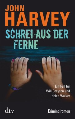 Schrei aus der Ferne / Will Grayson & Helen Walker Bd.2 (eBook, ePUB) - Harvey, John