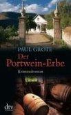 Der Portwein-Erbe / Weinkrimi Bd.5 (eBook, ePUB)