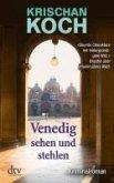 Venedig sehen und stehlen (eBook, ePUB)