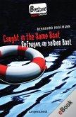 Caught in the Same Boat - Gefangen im selben Boot (eBook, ePUB)