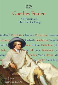 Goethes Frauen (eBook, ePUB) - Kiermeier-Debre, Joseph