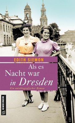 Als es Nacht war in Dresden (eBook, ePUB) - Siemon, Edith
