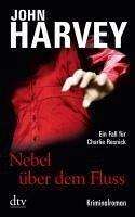 Nebel über dem Fluss / Charlie Resnick Bd.7 (eBook, ePUB) - Harvey, John
