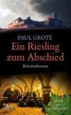 Ein Riesling zum Abschied / Weinkrimi Bd.8 (eBook, ePUB)