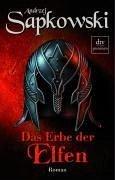 Das Erbe der Elfen / The Witcher Bd.1 (eBook, ePUB) - Sapkowski, Andrzej