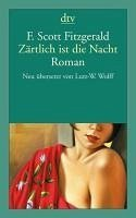 Zärtlich ist die Nacht (eBook, ePUB) - Fitzgerald, F. Scott; Fitzgerald, F. Scott