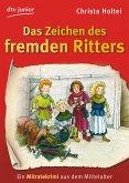 Das Zeichen des fremden Ritters, Ein Mitratekrimi aus dem Mittelalter (eBook, ePUB)