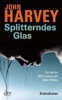 Splitterndes Glas / Will Grayson & Helen Walker Bd.1 (eBook, ePUB) - Harvey, John