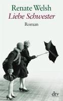 Liebe Schwester (eBook, ePUB) - Welsh, Renate