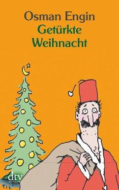 Getürkte Weihnacht (eBook, ePUB) - Engin, Osman
