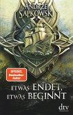 Etwas endet, etwas beginnt / Hexer-Geralt Saga Bd.6 (eBook, ePUB)