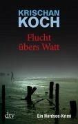 Flucht übers Watt (eBook, ePUB) - Koch, Krischan