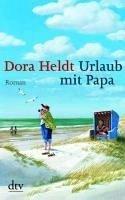 Urlaub mit Papa (eBook, ePUB) - Heldt, Dora