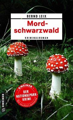 Mordschwarzwald (eBook, ePUB) - Leix, Bernd