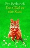 Das Glück ist eine Katze (eBook, ePUB)