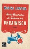 Kurze Geschichte des Traktors auf Ukrainisch (eBook, ePUB)