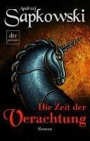 Die Zeit der Verachtung / The Witcher Bd.2 (eBook, ePUB) - Sapkowski, Andrzej