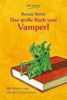 Das große Buch vom Vamperl (eBook, ePUB) - Welsh, Renate