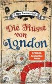 Die Flüsse von London / Peter Grant Bd.1 (eBook, ePUB)