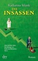 Die Insassen (eBook, ePUB) - Münk, Katharina