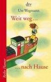 Weit weg ... nach Hause (eBook, ePUB)