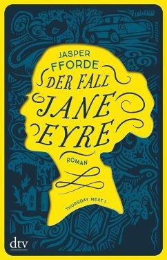 Der Fall Jane Eyre / Thursday Next Bd.1