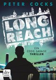 Long Reach / Eddie Savage Bd.1 (eBook, ePUB)