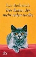 Der Kater, der nicht reden wollte (eBook, ePUB) - Berberich, Eva