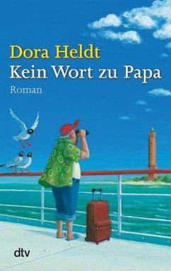 Kein Wort zu Papa (eBook, ePUB) - Heldt, Dora