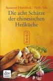 Die acht Schätze der chinesischen Heilküche (eBook, ePUB)