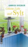 Geheime Liebe auf Sylt (eBook, ePUB)