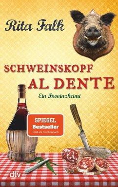 Schweinskopf al dente / Franz Eberhofer Bd.3 (eBook, ePUB) - Falk, Rita