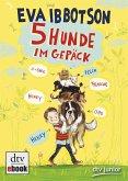 Fünf Hunde im Gepäck (eBook, ePUB)