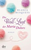 Die Woll-Lust der Maria Dolors (eBook, ePUB)